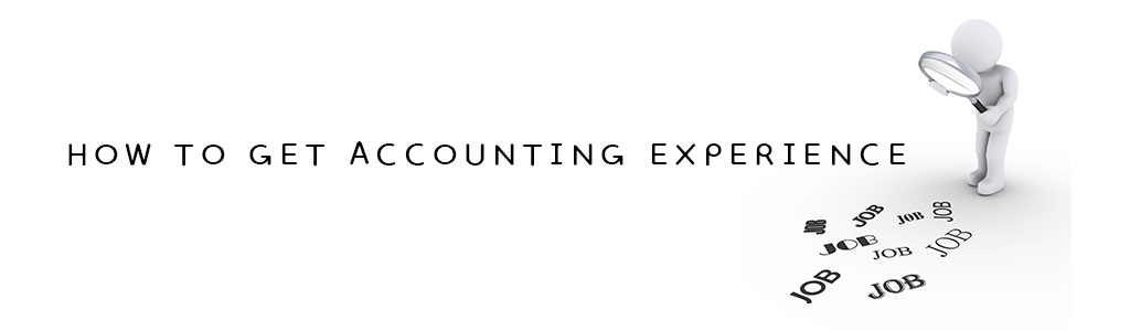 How to Get Accounting Experience