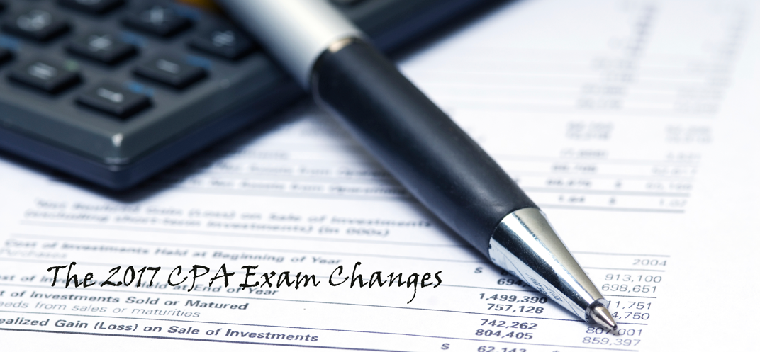 2017 CPA Exam Changes Finalized