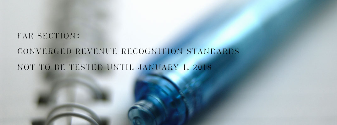 FAR Section: Converged Revenue Recognition Standards not to be Tested Until January 1, 2018