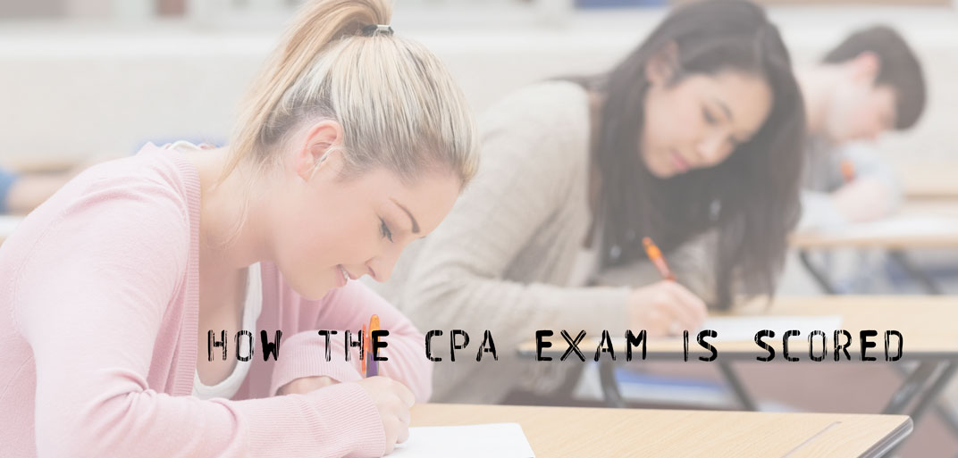 How the CPA Exam is Scored