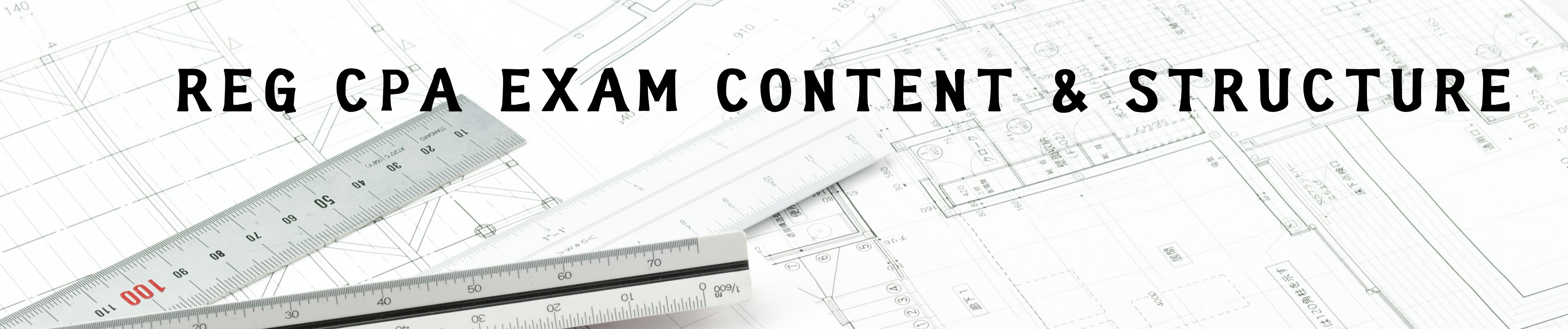 REG CPA Exam Content & Structure